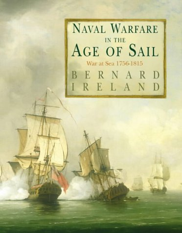 9780007109456: Naval Warfare in the Age of Sail: War at Sea 1756-1815