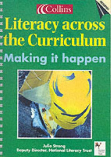 9780007109562: Literacy Across the Curriculum: Making it Happen