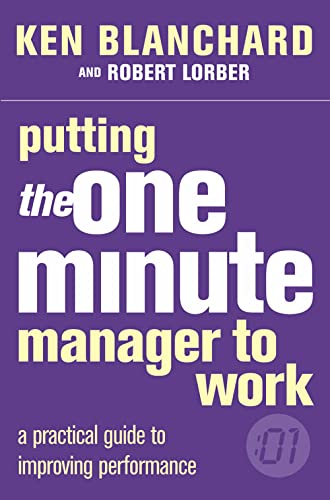 9780007109623: Putting the One Minute Manager to Work (The One Minute Manager)