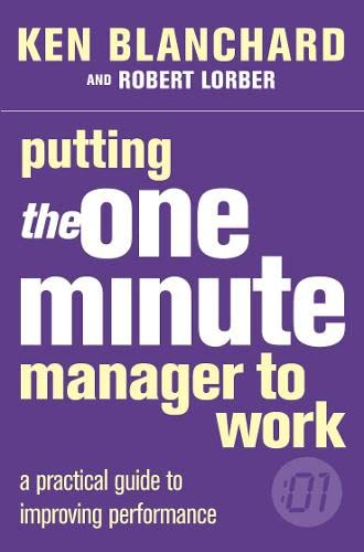 Putting the One Minute Manager to Work (0007109628) by Blanchard, Kenneth H.; Lorber, Robert