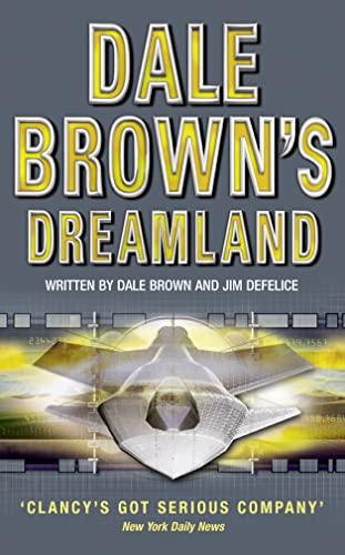 9780007109661: Dreamland (Dale Brown's Dreamland)