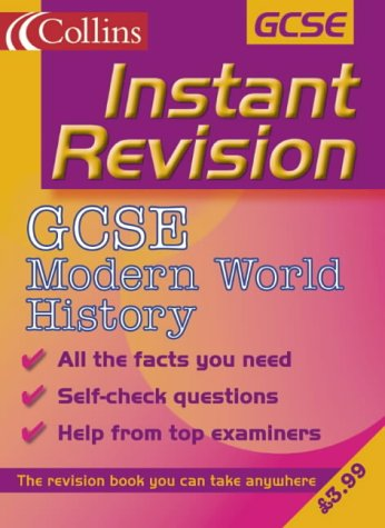 9780007109760: GCSE Modern World History (Instant Revision)