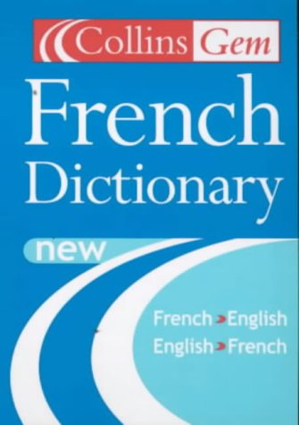 9780007110032: Collins Gem - French Dictionary
