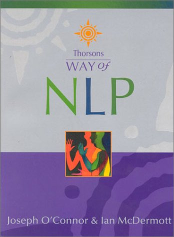 9780007110209: Way of NLP (Thorsons Way of)