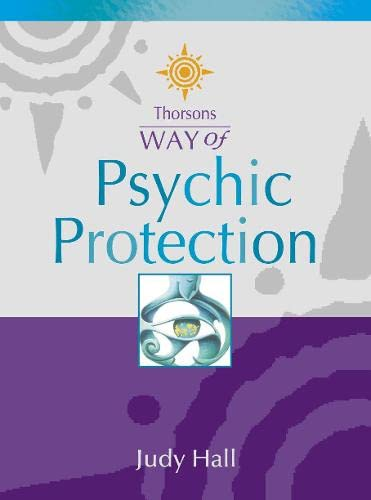 9780007110216: Psychic Protection (Thorsons Way of)