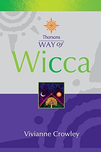 9780007110223: Way of Wicca (Thorsons Way of)