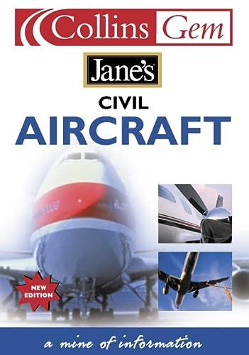 9780007110247: Jane's Civil Aircraft (Collins GEM)