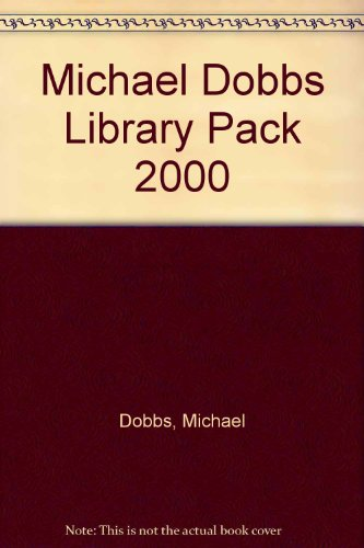 9780007110834: Michael Dobbs Library Pack 2000