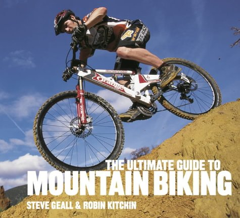 9780007110872: The Ultimate Guide to Mountain Biking (Ssm Freesports)