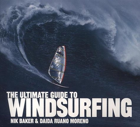 9780007110896: The Ultimate Guide to Windsurfing