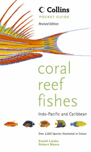 9780007111114: Collins Pocket Guide – Coral Reef Fishes of the Indo-Pacific and Carribean