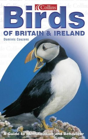 Birds of Britain & Ireland: A Guide to Identification and Behaviour (0007111126) by Dominic Couzens