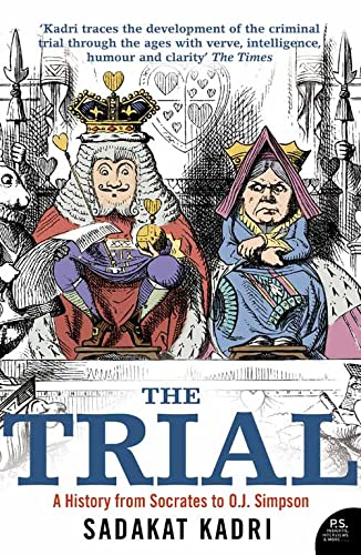 9780007111220: The Trial: A History from Socrates to O.J. Simpson
