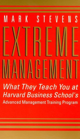 9780007111282 Extreme Management What They Teach You At Harvard Business School S Advanced Training