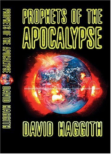 9780007111305: Prophets of the Apocalypse: The Bible's Ultimate Revelations for the End of Time