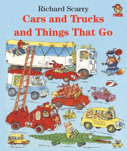 9780007111442: Cars, Trucks and Things That Go