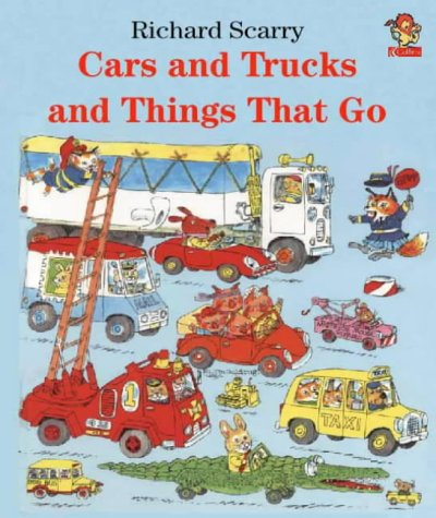 9780007111442: Cars and Trucks and Things That Go