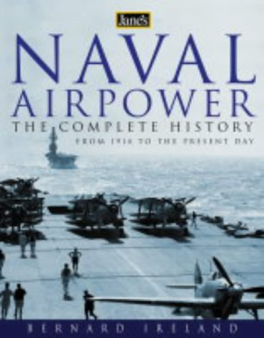 9780007111527: Jane's Naval Airpower: Aircraft and Warships 1914 to Present Day