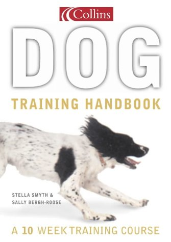 9780007111558: Collins Dog Training Handbook