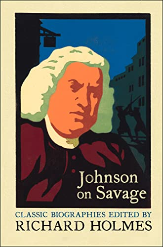 9780007111695: Johnson on Savage: The Life of Mr Richard Savage by Samuel Johnson (Lives that never grow old)