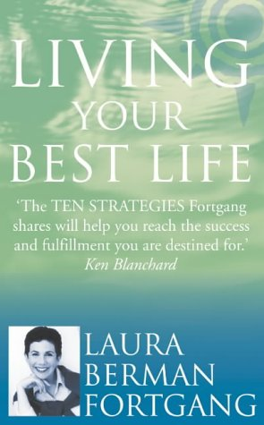 9780007111831: Living Your Best Life: 10 Strategies to Go from Where You are to Where You are Meant to be