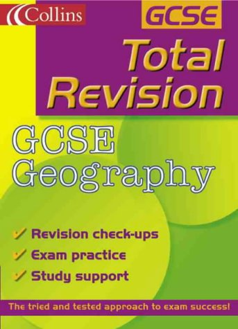 9780007111978: GCSE Geography (Total Revision)