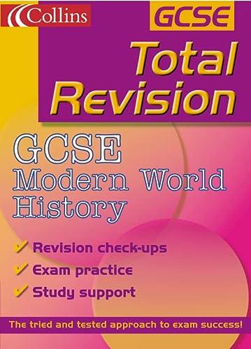 9780007111985: GCSE Modern World History (Total Revision)