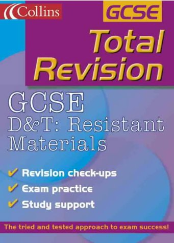 9780007112043: GCSE D and T: Resistant Materials (Total Revision)