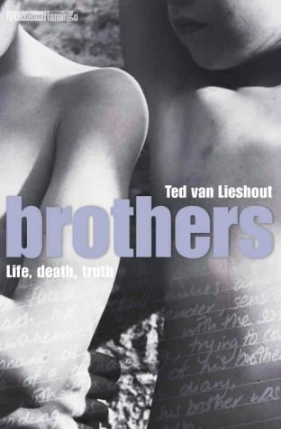 9780007112319: Brothers. Life, death, truth (Collins Flamingo)