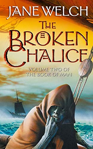 9780007112500: The Broken Chalice: Book Two of the Book of Man Trilogy