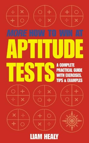 9780007112579: More How to Win at Aptitude Tests