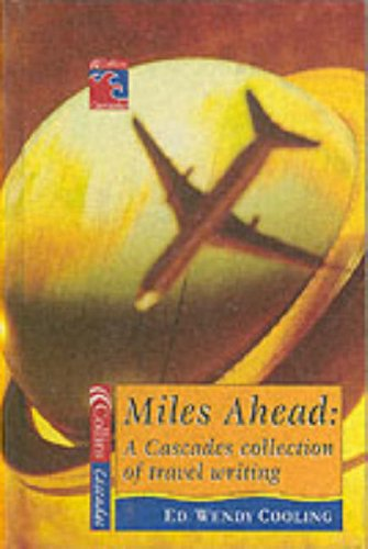 9780007112593: Miles Ahead: A Cascades Book of Travel Writing