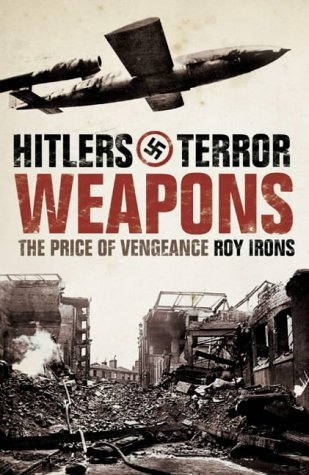 9780007112623: Hitler's Terror Weapons: The Price of Vengeance