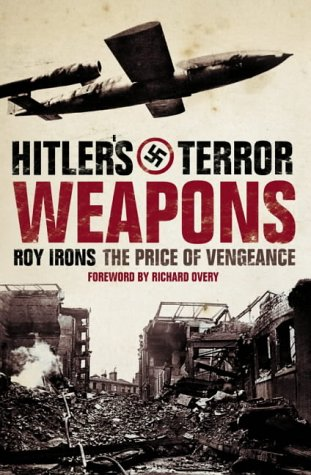 9780007112630: Hitler's Terror Weapons: The Price of Vengence
