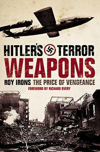 9780007112630: Hitler's Terror Weapons: The Price of Vengence