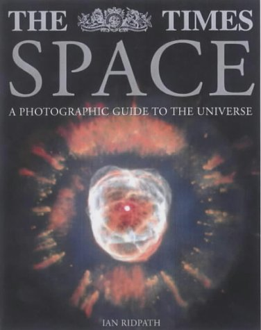 9780007112722: The Times Space: A Photographic Guide to the Universe