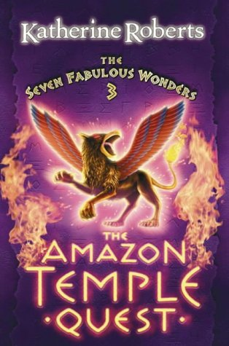 9780007112807: The Amazon Temple Quest (The Seven Fabulous Wonders Series)
