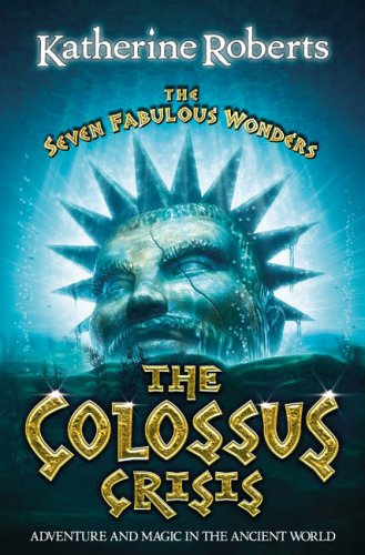9780007112838: The Colossus Crisis (The Seven Fabulous Wonders)