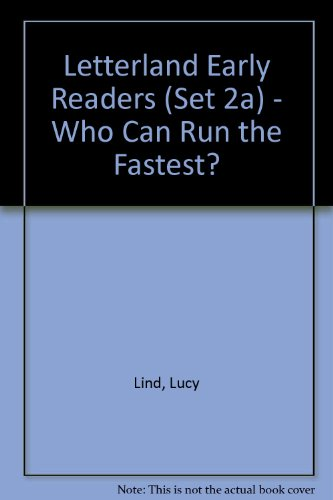 9780007112876: Who Can Run the Fastest?: Set 2a (Letterland Early Readers)