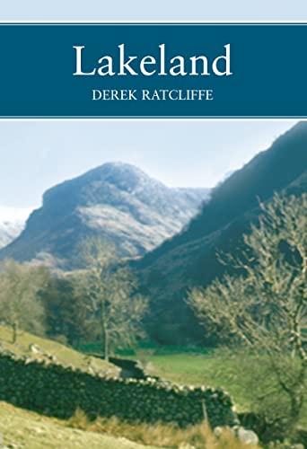 Lakeland: The Wildlife Of Cumbria: Derek Ratcliffe