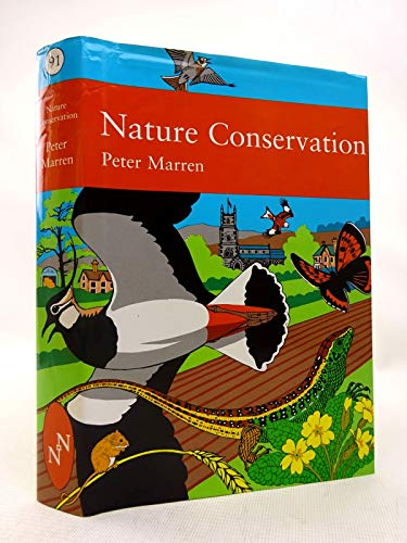 9780007113057: Nature Conservation: A Review of the Conservation of Wildlife in Britain 1950-2001 (Collins Nature)