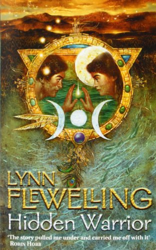 Hidden Warrior: Book Two of the Tamir Triad (0007113102) by Lynn Flewelling