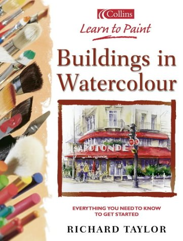 9780007113132: Collins Learn to Paint - Buildings in Watercolour
