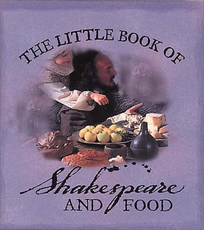 9780007113170: The Little Book of Shakespeare and Food