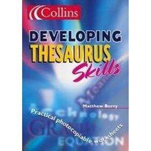 9780007113187: Developing Thesaurus Skills (Collins New School Thesaurus)