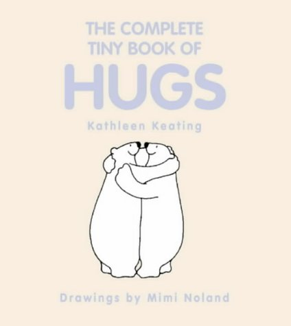 9780007113200: The Complete Tiny Book of Hugs