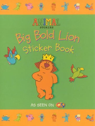 9780007113279: Big Bold Lion Sticker Book (Animal Stories)