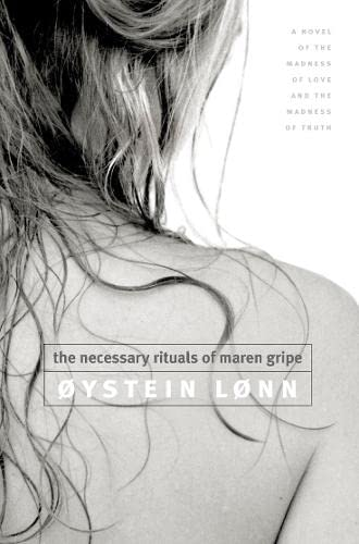 9780007113347: The Necessary Rituals of Maren Gripe