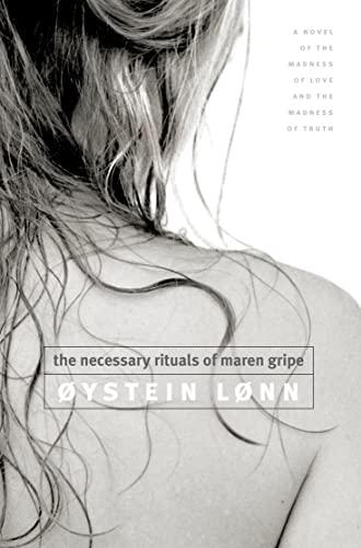 9780007113347: The Necessary Rituals of Maren Gripe