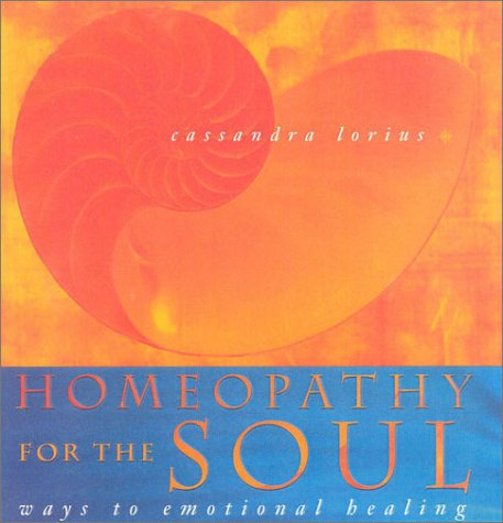 9780007113354: Homeopathy for the Soul : Ways to Emotional Healing
